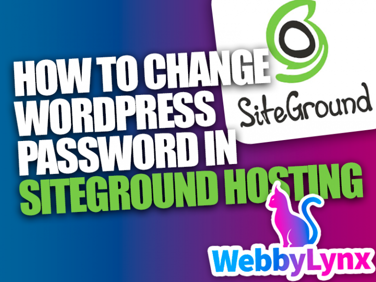 How to easily change WordPress password in Siteground Hosting in 1 minute
