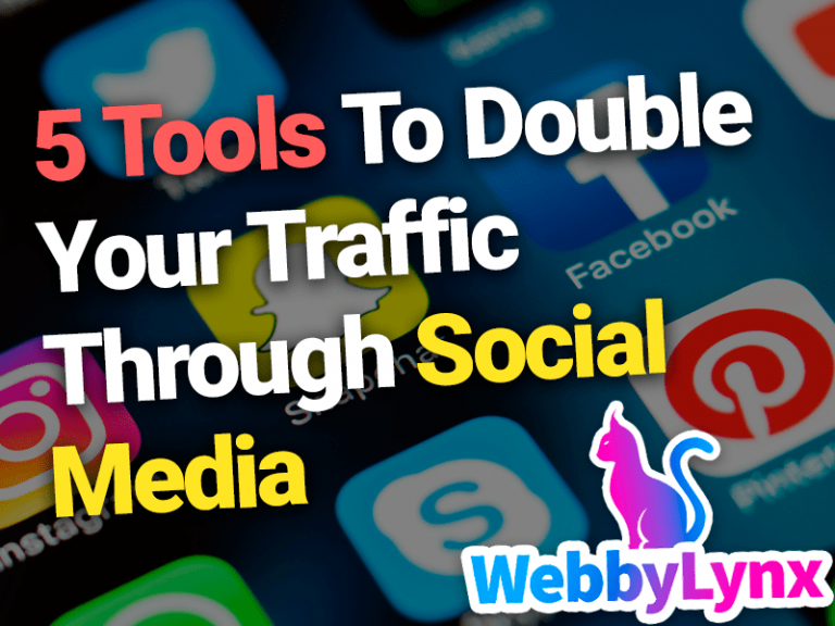 5 Tools To Double Your Traffic Through Social Media